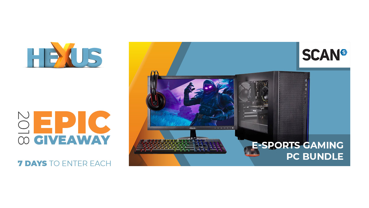 Конкурс HEXUS.net Epic Giveaway 2018 Day 31: Win a Scan eSports Gaming PC