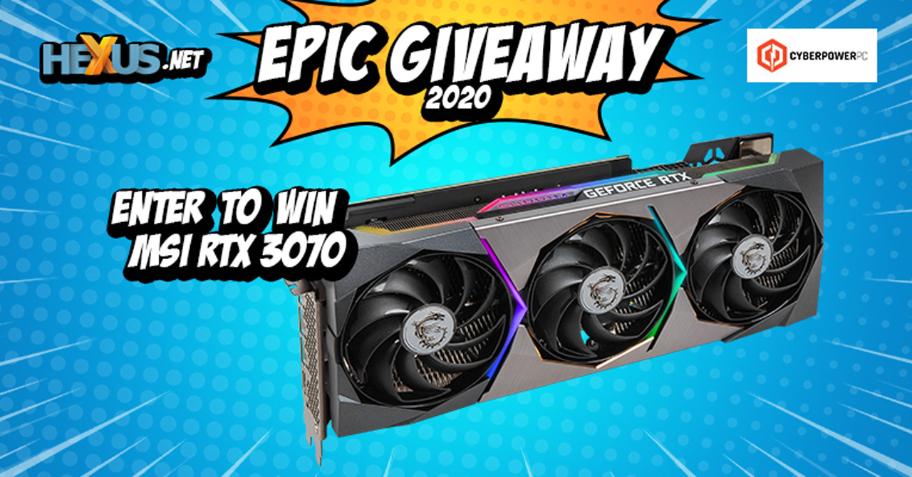 Конкурс HEXUS.net Epic Giveaway 2020 Day 27: Win an MSI RTX 3070 from Cyberpower